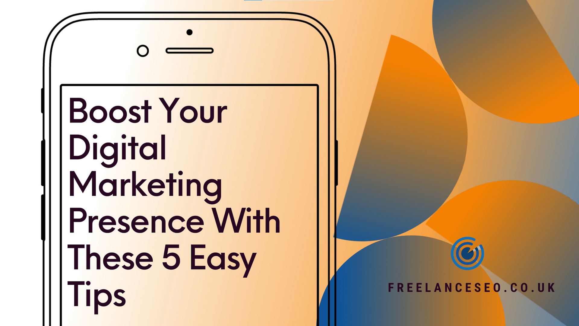 Boost your digital marketing presence with these 5 easy tips
